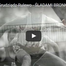 Film z IV Półmaratonu Grudziądz-Rulewo śladami Bronka Malinowskiego